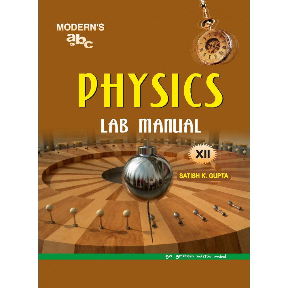 MODERN'S ABC OF LAB MANUAL PHYSICS FOR 12TH CLASS (PRACTICAL, LAB