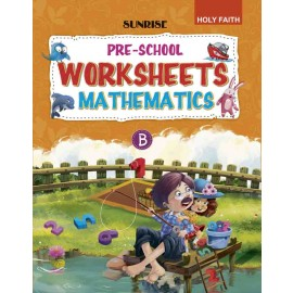 Holy faith SUNRISE Pre school worksheet Mathematics part-B