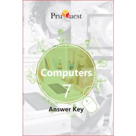 PRUQUEST COMPUTERS ANSWER KEY CLASS-7 (CBSE)