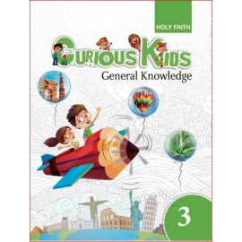 HF CURIOUS KIDS GENERAL KNOWLEDGE CLASS-3 CBSE