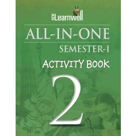 NEW LEARNWELL ALL IN ONE ACTIVITY BOOK CLASS-2 SEM-1 CBSE (E)