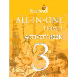 NEW LEARNWELL ALL IN ONE ACTIVITY BOOK CLASS 3 TERM-II