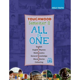 HOLY FAITH TOUCHWOOD All-In-One CLASS–LKG SEMESTER–II