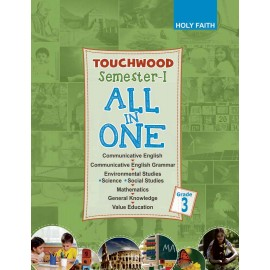 HOLY FAITH TOUCHWOOD All-In-One CLASS–3 SEMESTER–I