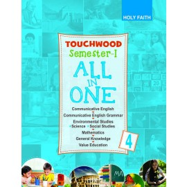 HOLY FAITH TOUCHWOOD All-In-One CLASS–4 SEMESTER–I