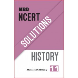 MBD NCERT SOLUTIONS HISTORY (E)-11