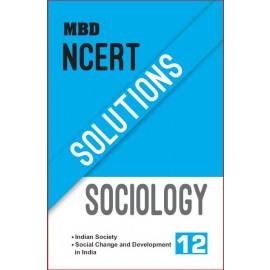 MBD NCERT SOLUTIONS SOCIOLOGY (E)-12