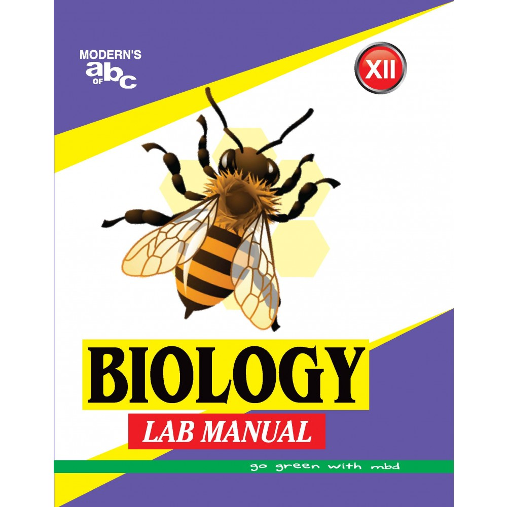MODERN'S ABC OF BIOLOGY LAB MANUAL–XII (LAB MANUAL)