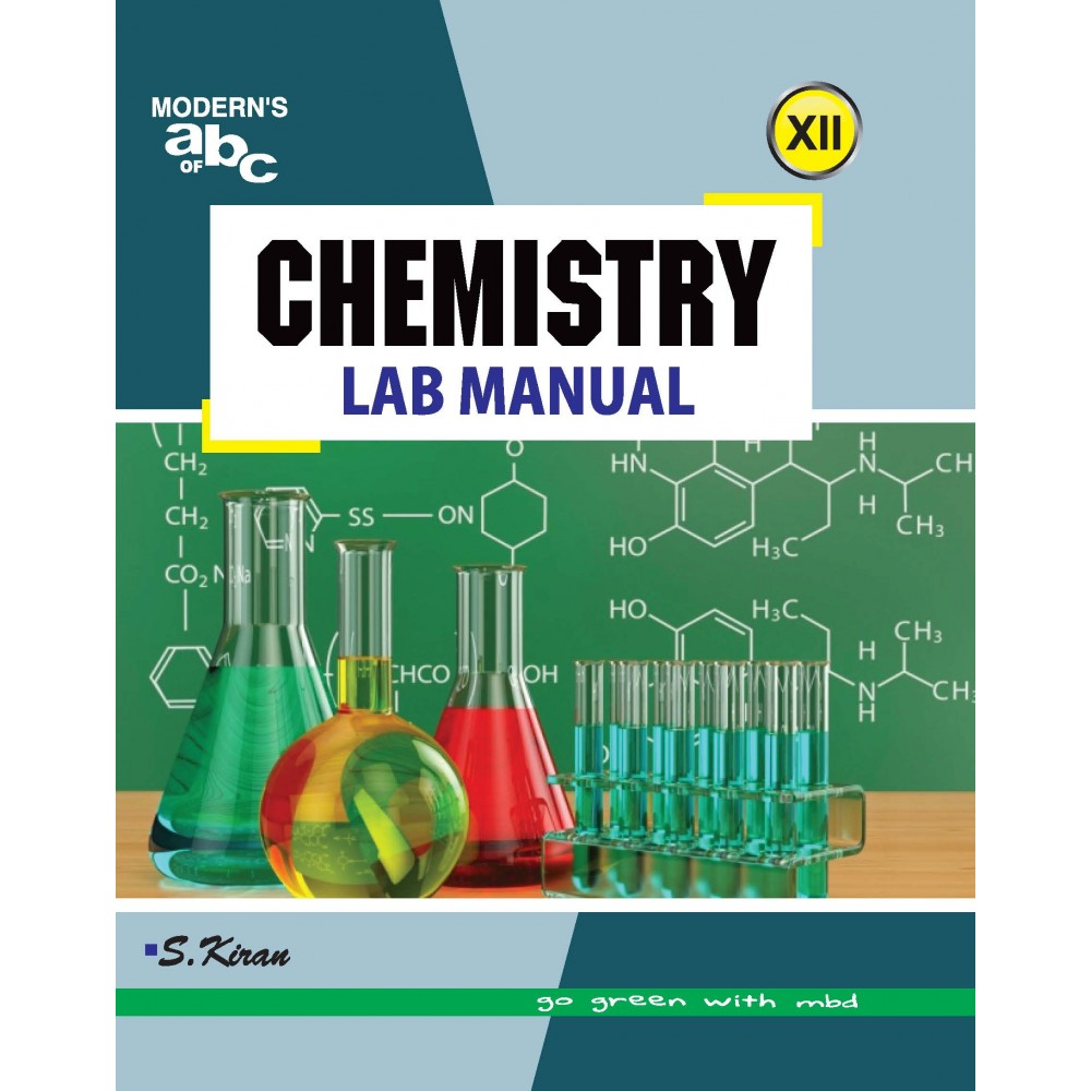 MODERN'S ABC OF LAB MANUAL CHEMISTRY–XII (LAB MANUAL)