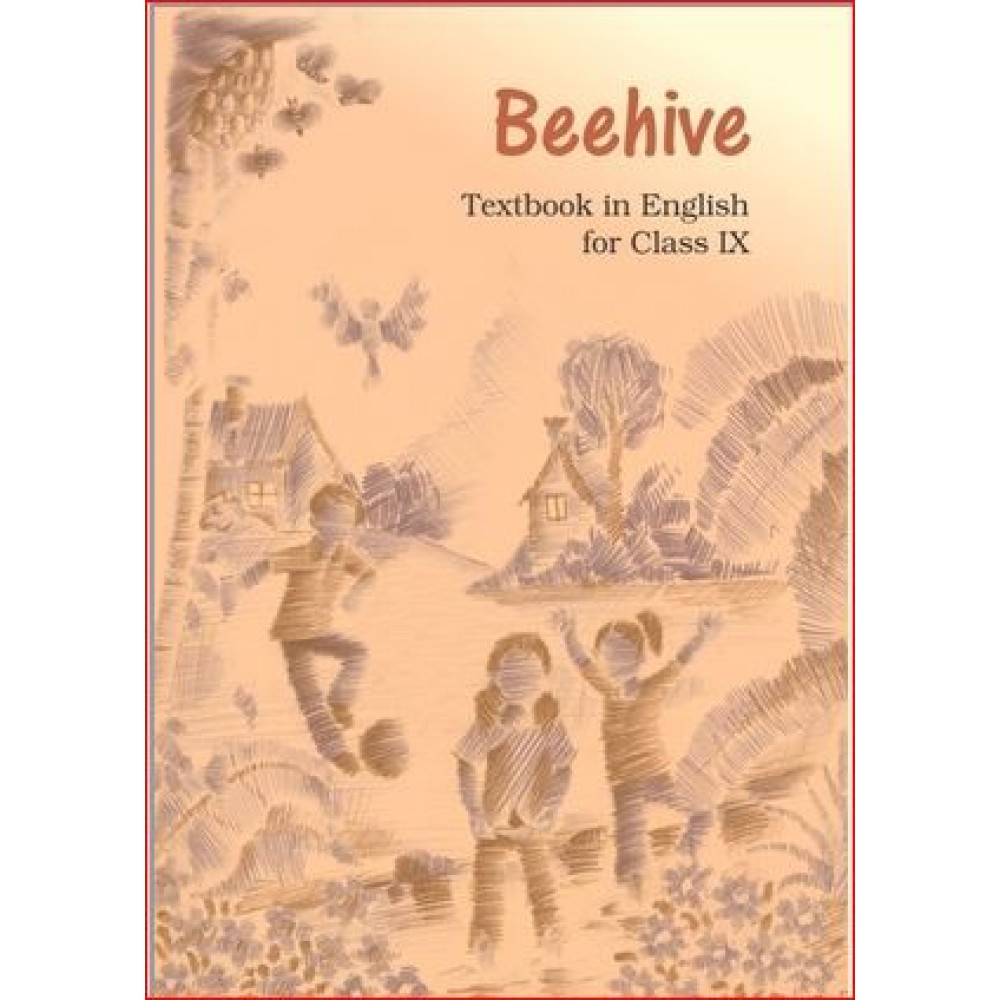 NCERT BEEHIVE - ENGLISH TEXT CLASS-9
