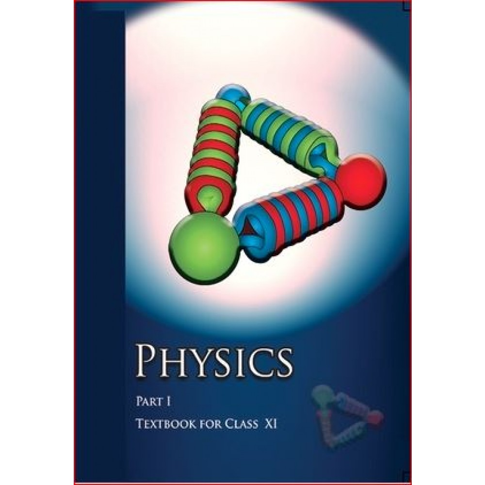 NCERT PHYSICS PART I CLASS-11