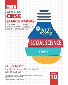 MBD SURE SHOT SAMPLE PAPER SOCIAL SCIENCE CLASS 10 (E) TERM-1 (NOV-DEC 2021)