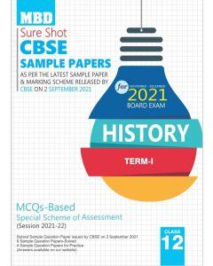 MBD SURE SHOT SAMPLE PAPER HISTORY CLASS 12 (E) TERM-1 (NOV-DEC 2021)
