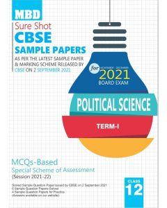 MBD SURE SHOT SAMPLE PAPER POLITICAL SCIENCE CLASS 12 (E) TERM-1 (NOV-DEC 2021)