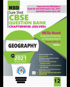 MBD SURE SHOT QUESTION BANK GEOGRAPHY CLASS 12 (E) TERM-1 (NOV-DEC 2021)