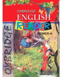 OXBRIDGE ENGLISH READER PRIMER-A