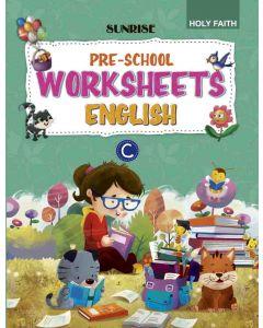 HFI SUNRISE PRE SCHOOL WORKSHEET ENGLISH - C