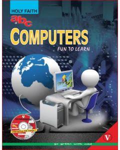 HOLY FAITH ABC OF COMPUTERS–V