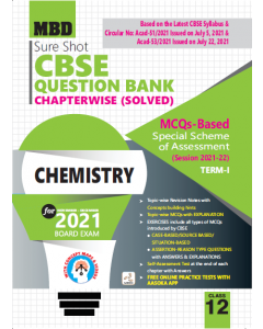 MBD SURE SHOT QUESTION BANK CHEMISTRY CLASS 12 TERM-1 (NOV-DEC 2021)