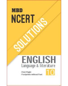 MBD NCERT SOLUTIONS ENGLISH (LANG. & LIT.)-10TH