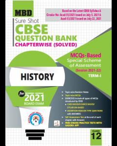 MBD SURE SHOT QUESTION BANK HISTORY CLASS 12 (E) TERM-1 (NOV-DEC 2021)