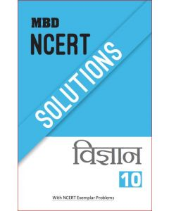 MBD NCERT SOLUTIONS SCIENCE (H)-10