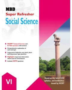 MBD SUPER REFRESHER SOCIAL SCIENCE - 6TH (E) (CBSE)